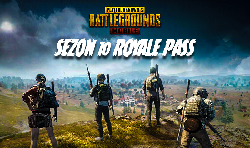 PUBG Mobile 10. Sezon Royale Pass