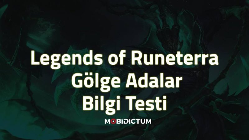 Legends of Runeterra gölge adalar