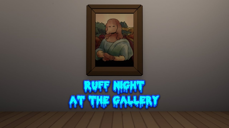 Ruff Night At The Gallery