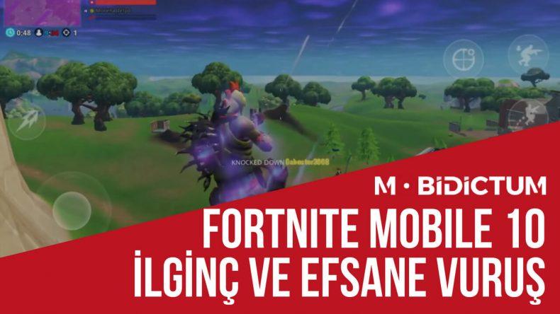 Fortnite Mobile efsane vuruşlar