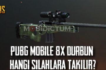 PUBG Mobile 8x Dürbün Hangi Silahlara Takılır