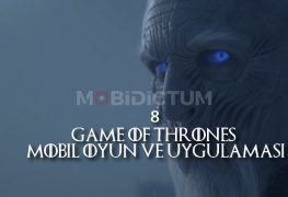 8 Game of Thrones Mobil Oyun ve Uygulamaları