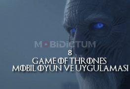 8 Game of Thrones Mobil Oyun ve Uygulamaları