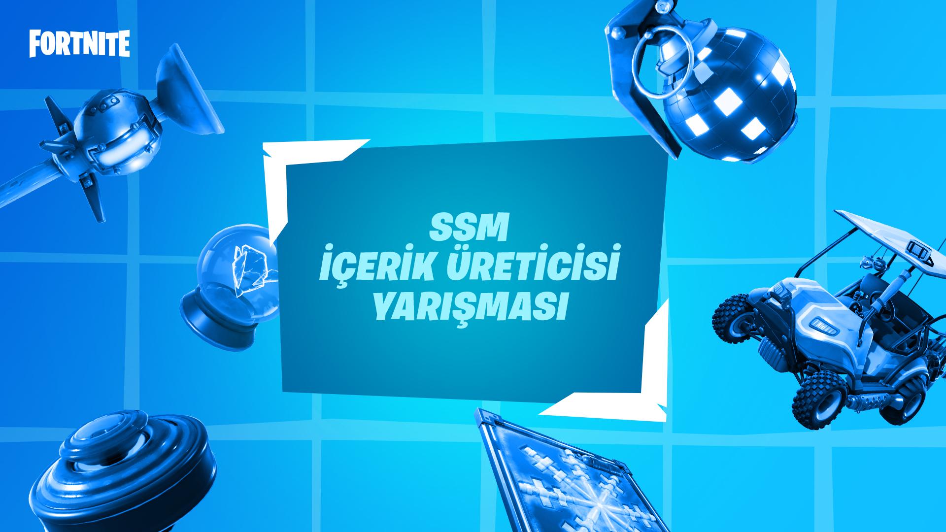 Fortnite SSM İçerik Üreticisi Yarışması